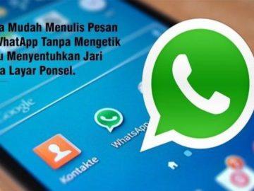 Cara Mudah Menulis Pesan WhatsApp (WA) Tanpa Mengetik, Coba Sekarang!