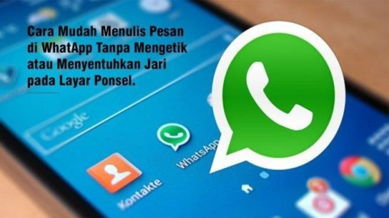 Cara Mudah Menulis Pesan WhatsApp (WA) Tanpa Mengetik, Coba Sekarang! - Stiker Whatsapp