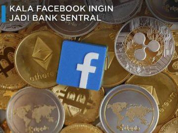 Kala Facebook Ingin Jadi Bank Sentral Dengan Libra
