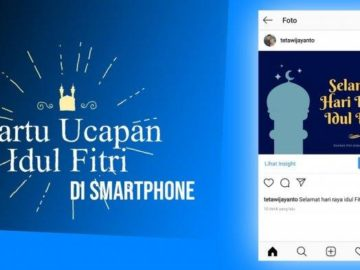 Tips Bikin Kartu Ucapan Lebaran Pakai Aplikasi Andorid atau IOS, Bisa Dikirim Pake WhatsApp