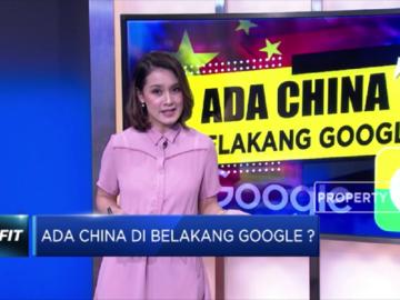 Benarkah Ada China di Belakang Google?