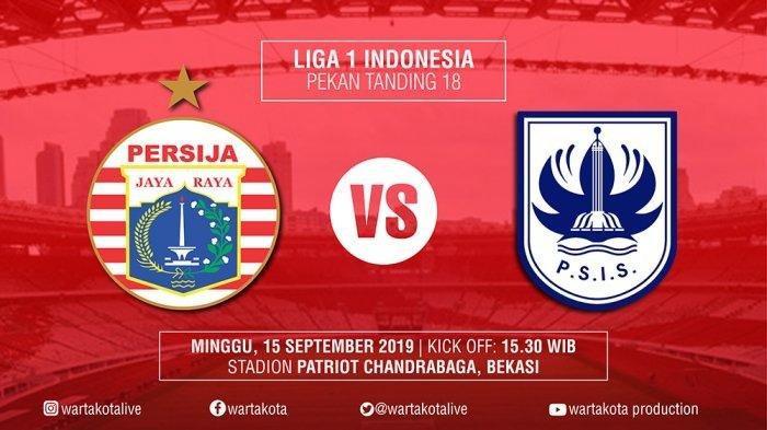 Prediksi Susunan Pemain Line Up Pertandingan Persija vs PSIS Jam 15.30 Live Indosiar
