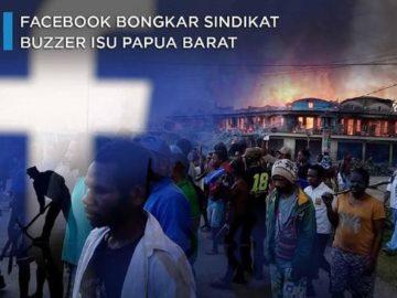 Facebook Bongkar Sindikat Buzzer Isu Papua Barat - CNBC Indonesia