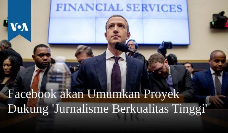 Facebook akan Umumkan Proyek Dukung 'Jurnalisme Berkualitas Tinggi'