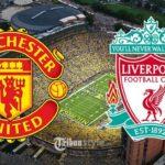 Jadwal Liga Inggris - Ini Prediksi Line Up Manchester United vs Liverpool