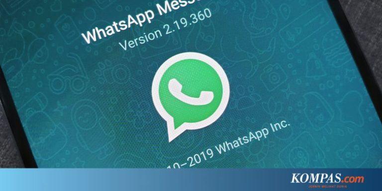 Cara Cek Apakah Ponsel Anda Tetap Bisa Pakai WhatsApp Februari 2020