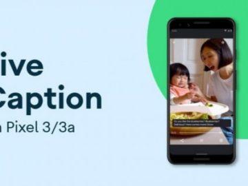 Wow, Fitur Google Live Captions Hadir di Pixel 3 dan Pixel 3A